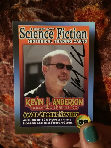 Love these trading cards. Especially the career & library info on the back. I am the first to approach Kevin J. Anderson with his own card.